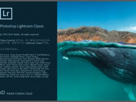 图片后期制作 Adobe Lightroom Classic v9.0 中文直装破解版